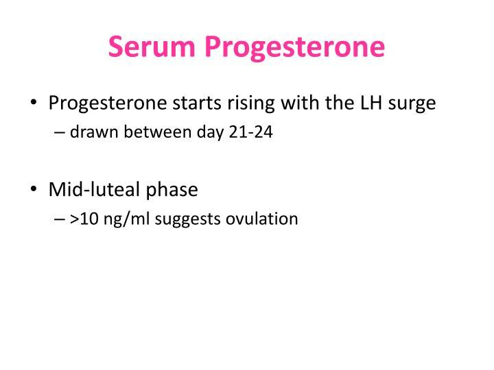 Serum Progesterone