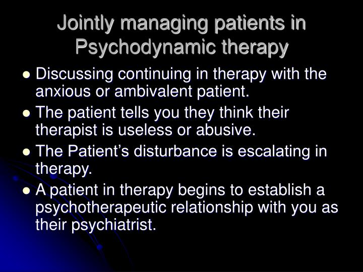 Jointly managing patients in Psychodynamic therapy