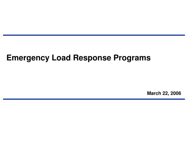 Emergency Load Response Programs