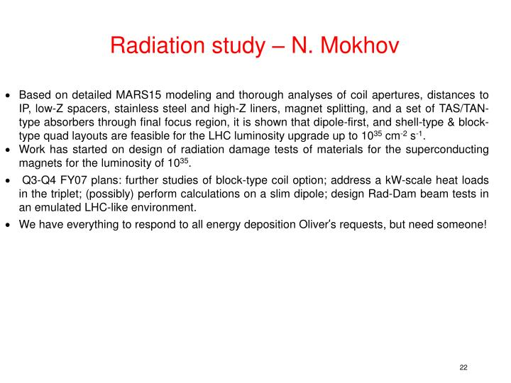 Radiation study – N. Mokhov