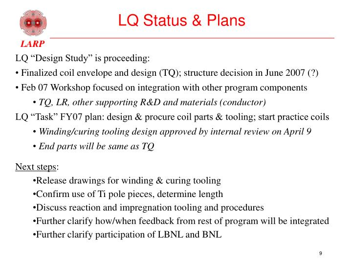 LQ Status & Plans