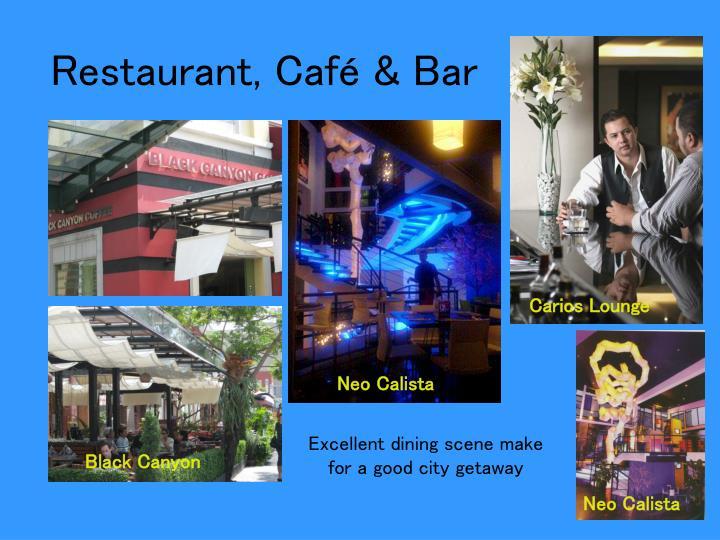 Restaurant, Café & Bar