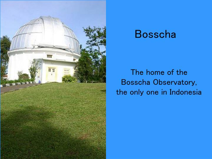 The home of the Bosscha Observatory, the only one in Indonesia