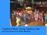 traditional music saung angklung udjo just 35 minutes from aston bandung