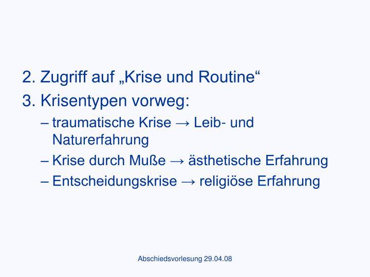"""2. Zugriff auf """"Krise und Routine"""""""
