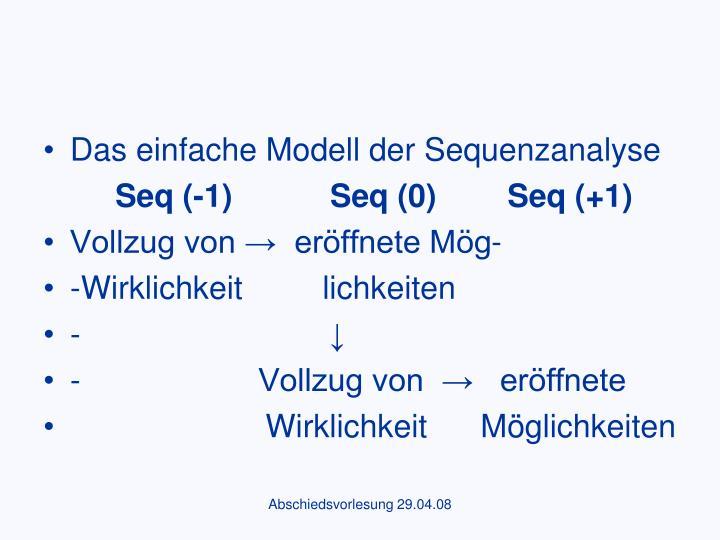Das einfache Modell der Sequenzanalyse