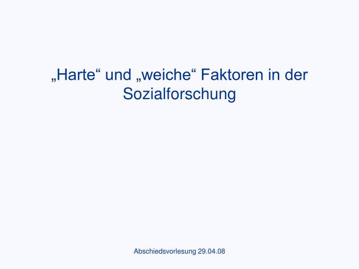 """""""Harte"""" und """"weiche"""" Faktoren in der Sozialforschung"""