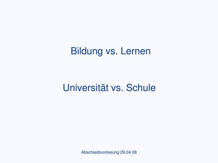 Universität vs. Schule