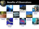 benefits of observations