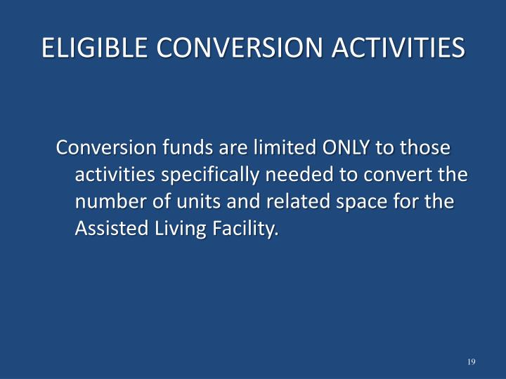 ELIGIBLE CONVERSION ACTIVITIES