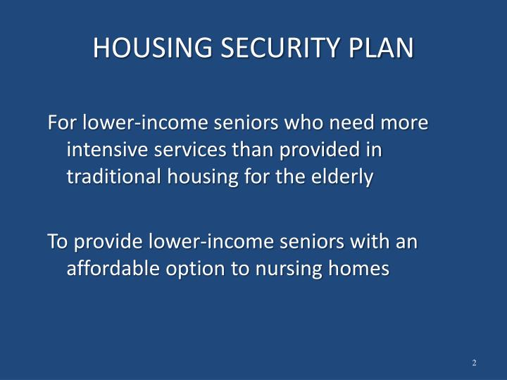 HOUSING SECURITY PLAN