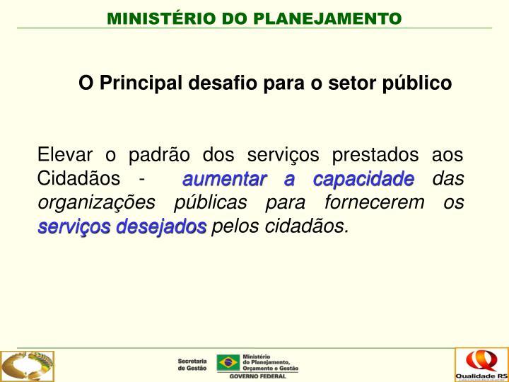 O Principal desafio para o setor público