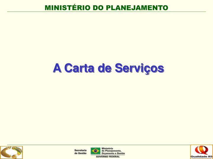 A Carta de Serviços