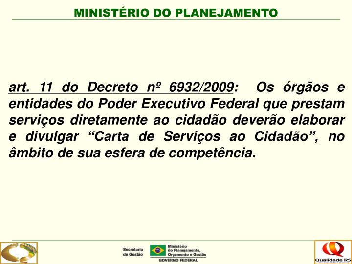 art. 11 do Decreto nº 6932/2009