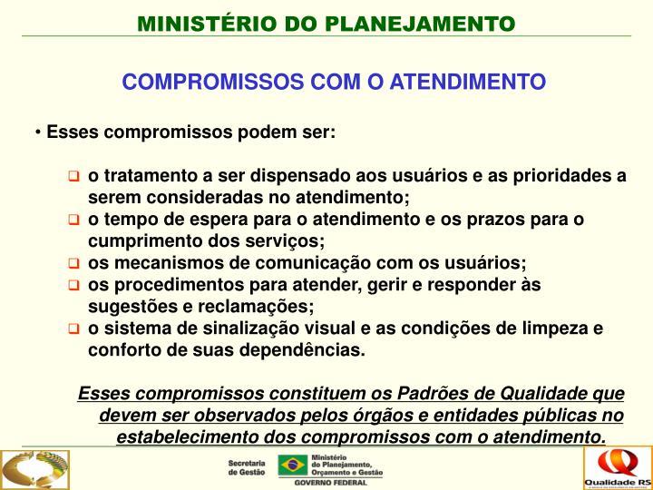 COMPROMISSOS COM O ATENDIMENTO