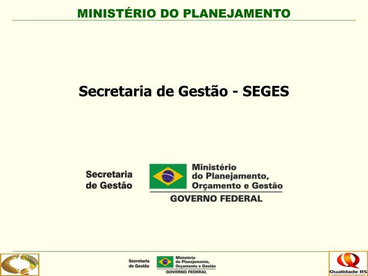 Secretaria de Gestão - SEGES