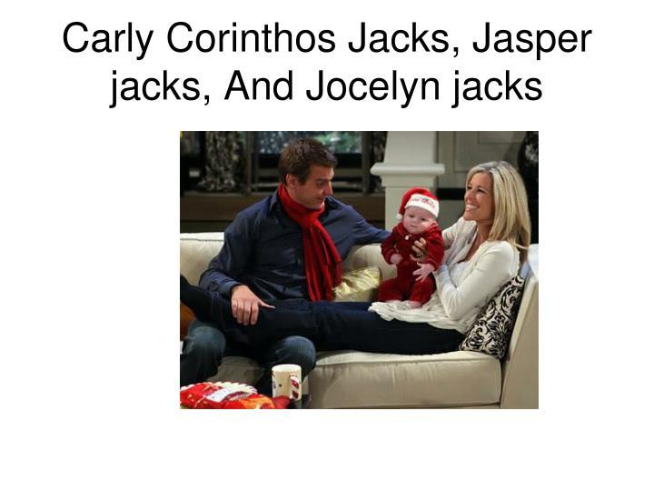 Carly Corinthos Jacks, Jasper jacks, And Jocelyn jacks