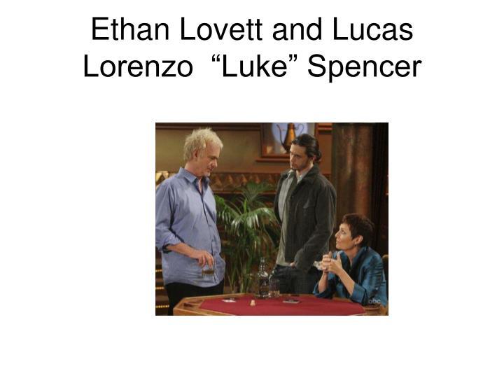 """Ethan Lovett and Lucas Lorenzo  """"Luke"""" Spencer"""