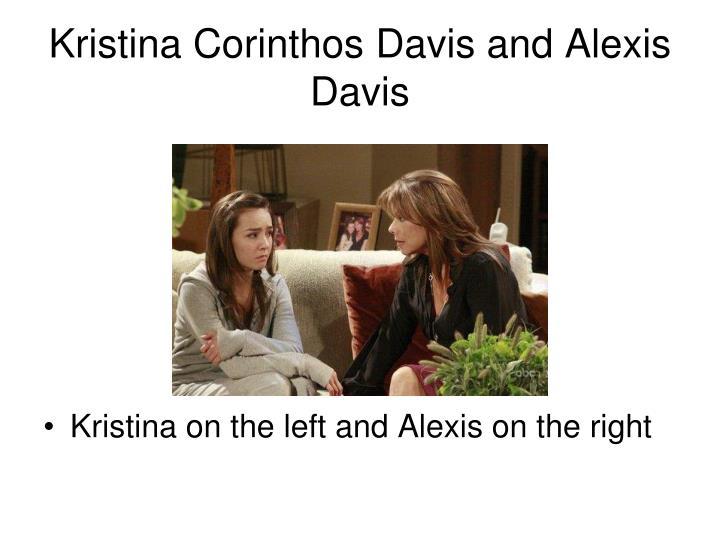 Kristina Corinthos Davis and Alexis Davis