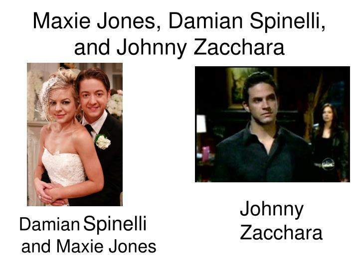 Maxie Jones, Damian Spinelli, and Johnny Zacchara
