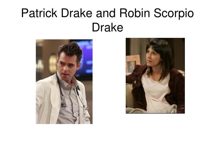 Patrick Drake and Robin Scorpio Drake