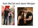 sam mccall and jason morgan