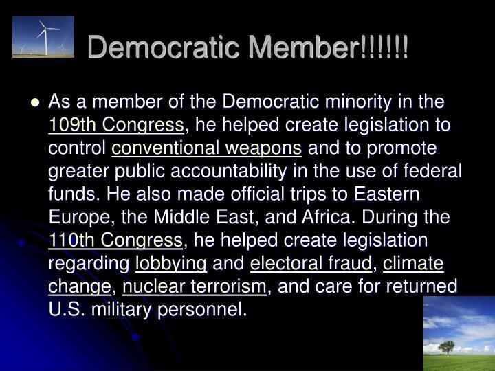 Democratic Member!!!!!!