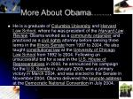 more about obama
