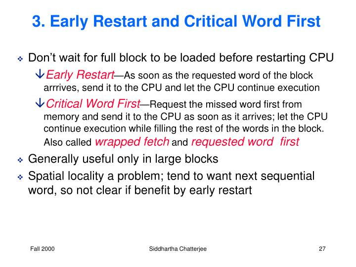 3. Early Restart and Critical Word First