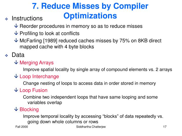 7. Reduce Misses by Compiler Optimizations
