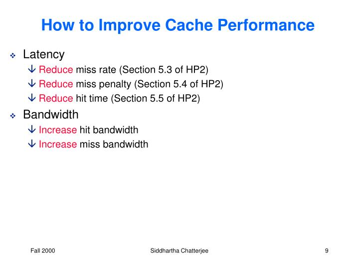 How to Improve Cache Performance