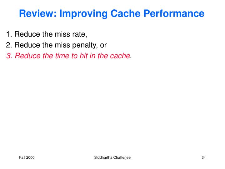 Review: Improving Cache Performance