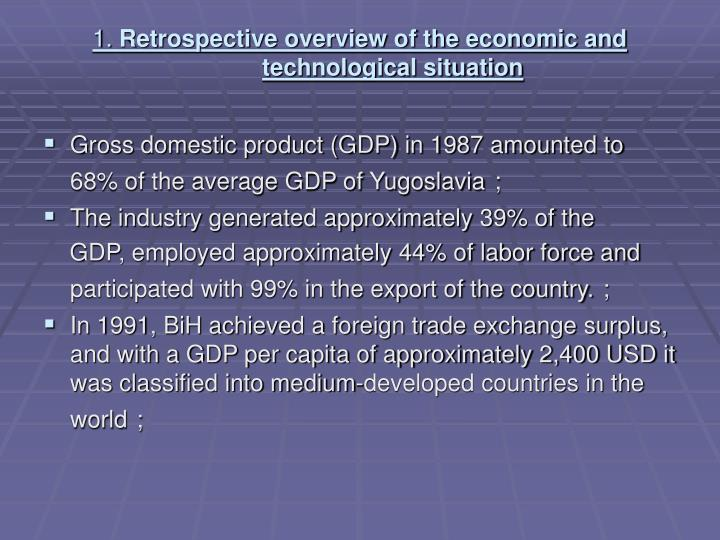 1 retrospective overview of the economic and technological situation