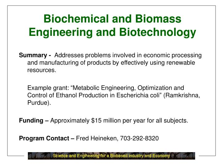 Biochemical and Biomass
