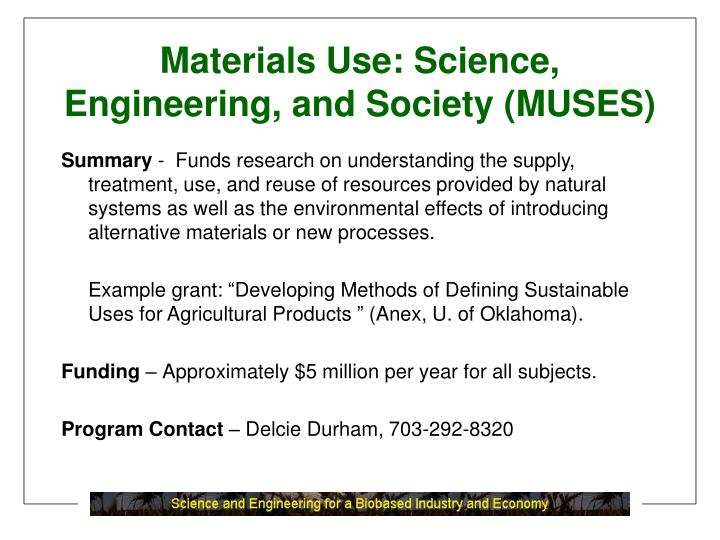 Materials Use: Science, Engineering, and Society (MUSES)