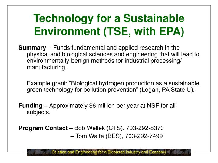Technology for a Sustainable Environment (TSE, with EPA)