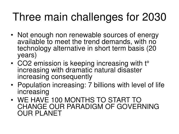 Three main challenges for 2030