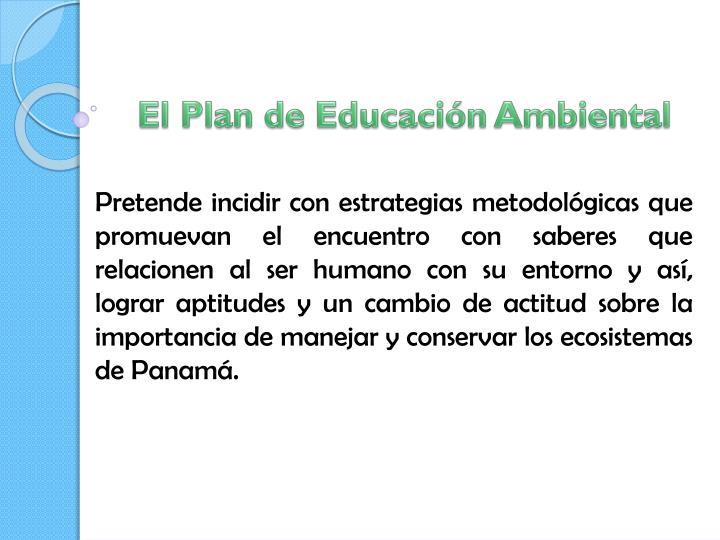 El Plan de Educación Ambiental