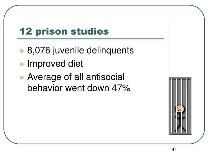 12 prison studies