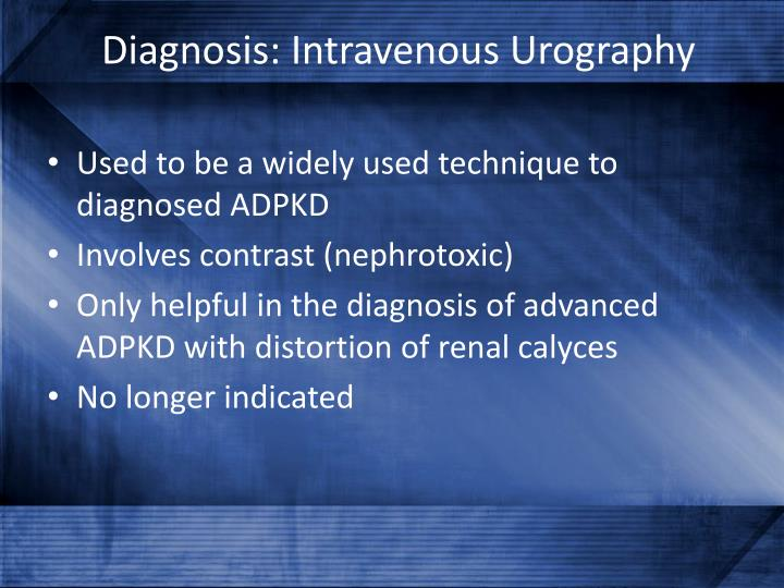 Diagnosis: Intravenous Urography