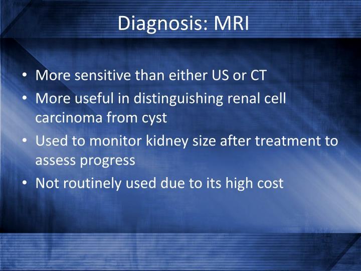 Diagnosis: MRI
