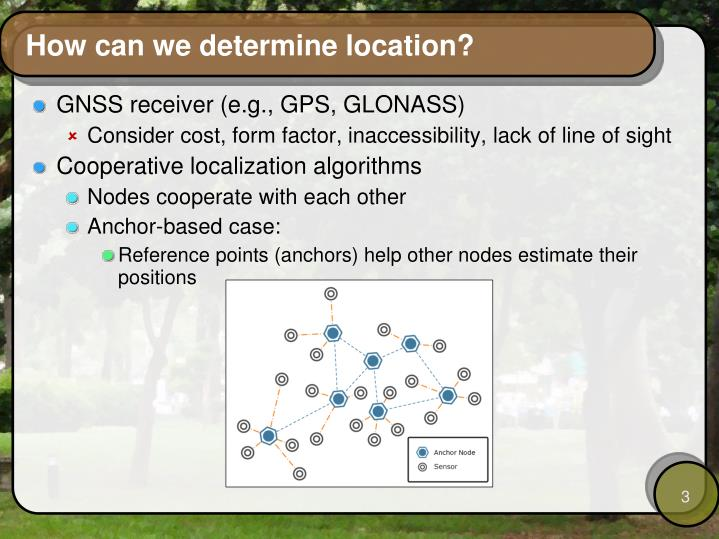 How can we determine location?