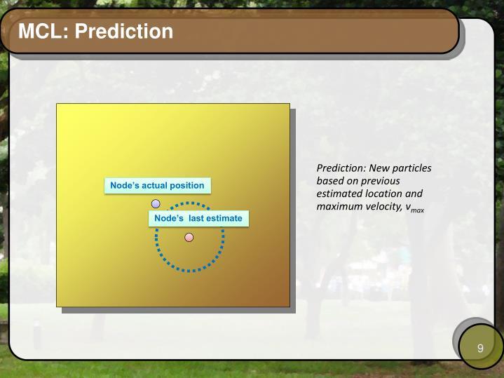 MCL: Prediction
