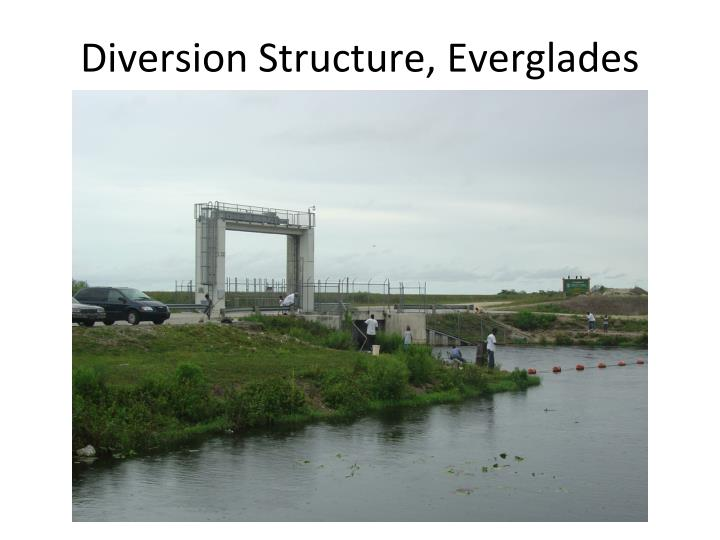 Diversion Structure, Everglades