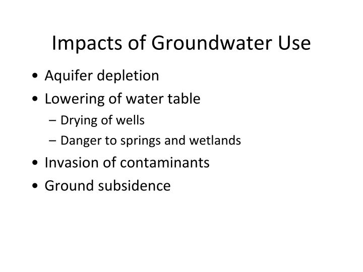 Impacts of Groundwater Use