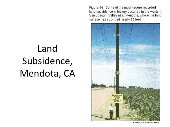 Land Subsidence, Mendota, CA