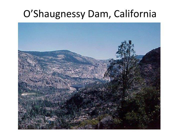 O'Shaugnessy Dam, California