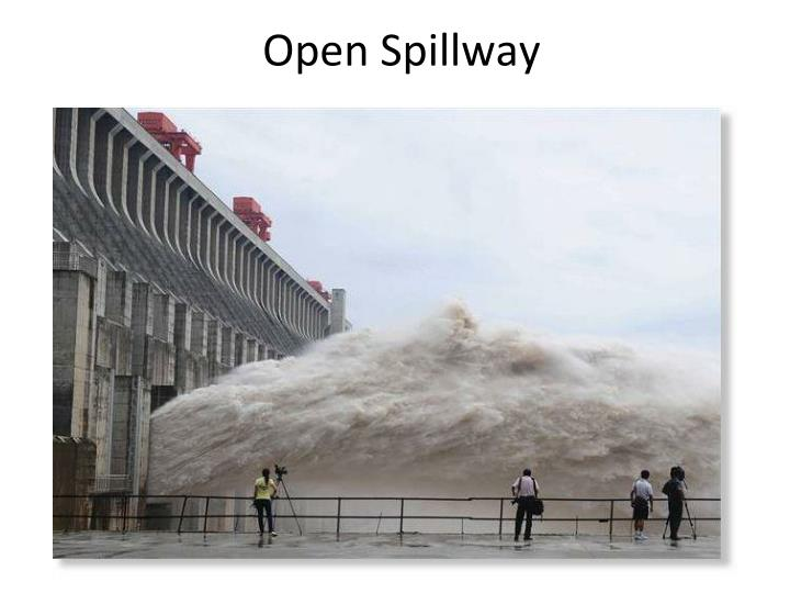 Open Spillway