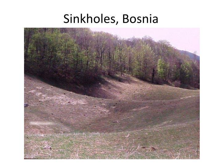 Sinkholes, Bosnia