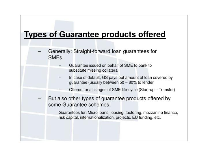 Types of Guarantee products offered